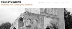 Erməni vandalizmi: əsirlikdə olan Azərbaycan abidələri