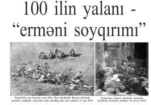"""100 ilin yalanı – """"erməni soyqırımı"""""""
