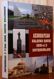 """""""Azərbaycan xalqına qarşı 1918-ci il soyqırımları"""" kitabı çapdan çıxmışdır"""