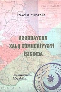 AZƏRBAYCAN XALQ CÜMHURİYYƏTİ İŞIĞINDA (1918-1920)